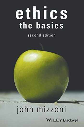 9781119150688-111915068X-Ethics: The Basics, 2nd Edition