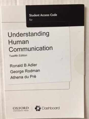 9780199338535-0199338531-Understanding Human Communication - Student Access Code - 12th Edition