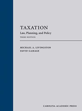 9781531012779-1531012779-Taxation: Law, Planning, and Policy