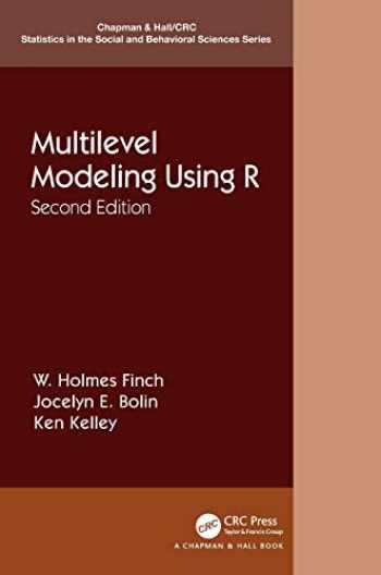 9781138480674-1138480673-Multilevel Modeling Using R (Chapman & Hall/CRC Statistics in the Social and Behavioral Sciences)