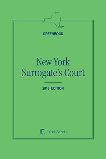 9781522144267-1522144269-New York Surrogate's Court (Greenbook) 2018