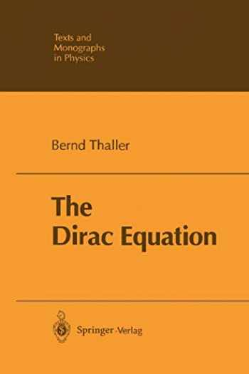 9783642081347-3642081347-The Dirac Equation (Theoretical and Mathematical Physics)