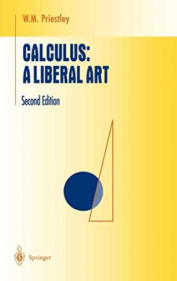 9780387983790-0387983791-Calculus: A Liberal Art (Undergraduate Texts in Mathematics)