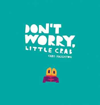 9781536211191-1536211192-Don't Worry, Little Crab