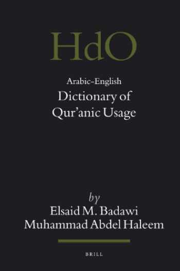 9789004149489-9004149481-Arabic-English Dictionary of Qur'anic Usage (Handbook of Oriental Studies) (Handbook of Oriental Studies: Section 1; The Near and Middle East) (English and Arabic Edition)