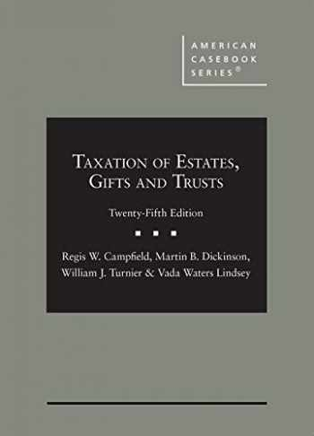 9781642427325-1642427322-Taxation of Estates, Gifts and Trusts (American Casebook Series)
