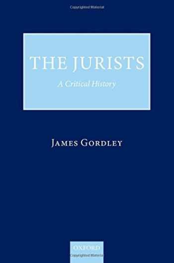 9780199689392-0199689393-The Jurists: A Critical History