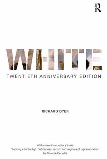 9781138683044-1138683043-White: Twentieth Anniversary Edition