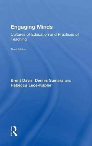 9781138905405-1138905402-Engaging Minds: Cultures of Education and Practices of Teaching