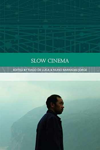 9780748696048-0748696040-Slow Cinema (Traditions in World Cinema)