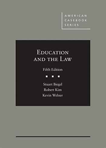 9781683289166-1683289161-Education and the Law (American Casebook Series)