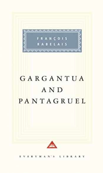 9780679431374-0679431373-Gargantua and Pantagruel (Everyman's Library Classics Series)