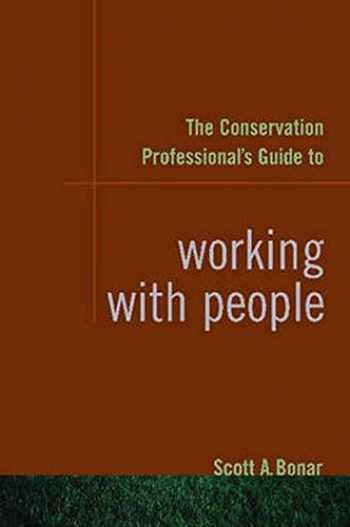 9781597261487-1597261483-The Conservation Professional's Guide to Working with People