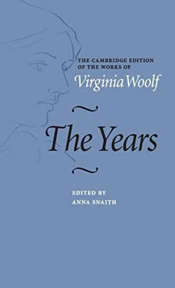 9780521845977-0521845971-The Years (The Cambridge Edition of the Works of Virginia Woolf)