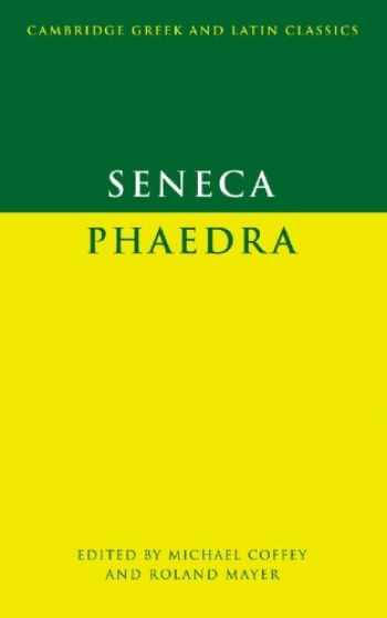 9780521337137-0521337135-Seneca: Phaedra (Cambridge Greek and Latin Classics)
