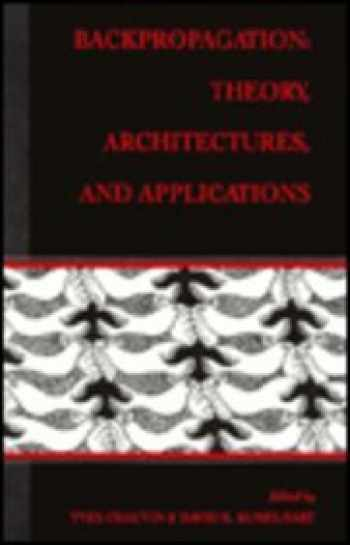 9780805812589-080581258X-Backpropagation: Theory, Architectures, and Applications (Developments in Connectionist Theory Series)
