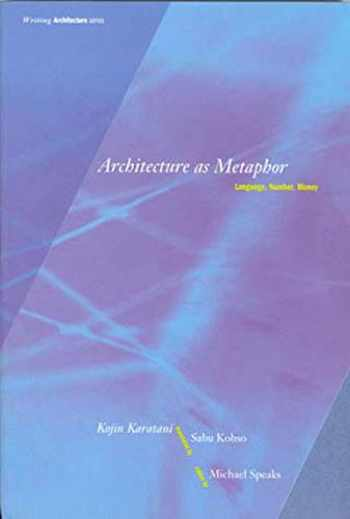 9780262611138-0262611139-Architecture as Metaphor: Language, Number, Money (Writing Architecture)