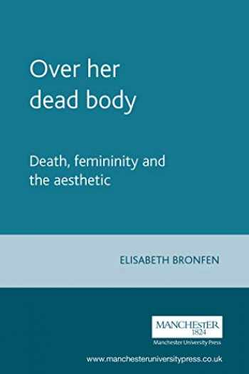Sell  Buy Or Rent Over Her Dead Body  Death  Femininity