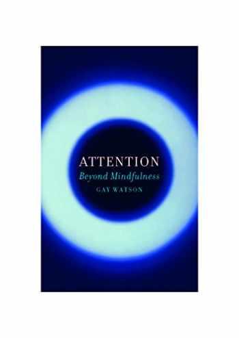 9781780237459-1780237456-Attention: Beyond Mindfulness