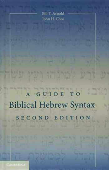 9781107078017-1107078016-A Guide to Biblical Hebrew Syntax