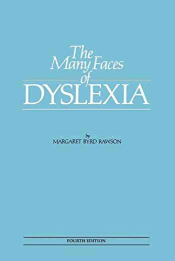 9780892140053-0892140054-The Many Faces of Dyslexia