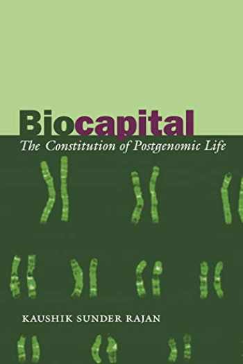 9780822337201-0822337207-Biocapital: The Constitution of Postgenomic Life
