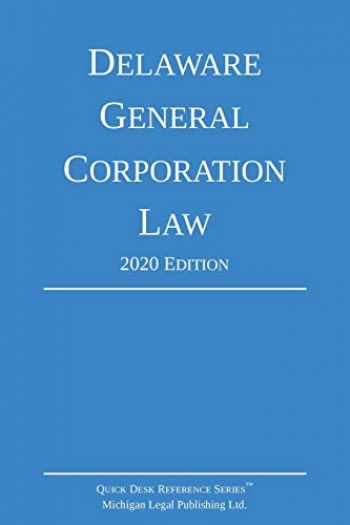 9781640020863-1640020861-Delaware General Corporation Law; 2020 Edition
