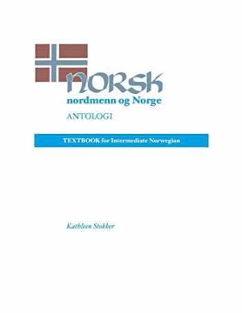 9780299134549-0299134547-Norsk, nordmenn og Norge 2, Antologi: Textbook for Intermediate Norwegian