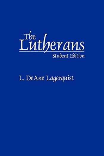 9780275963934-0275963934-The Lutherans (Denominations in America (Paperback)), Cover may vary