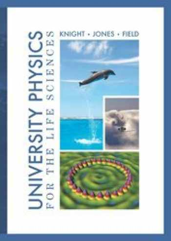9781256395898-1256395897-University Physics for the Life Sciences Knight, Jones, Field