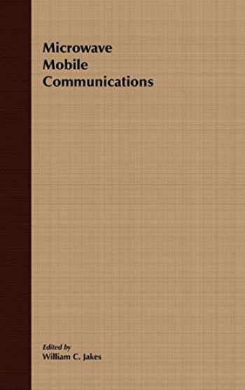 9780780310698-0780310691-Microwave Mobile Communications (An IEEE Press Classic Reissue)