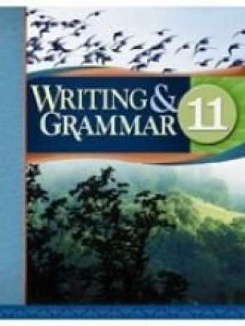 9781579248017-1579248012-Writing And Grammar 11 Student Worktext