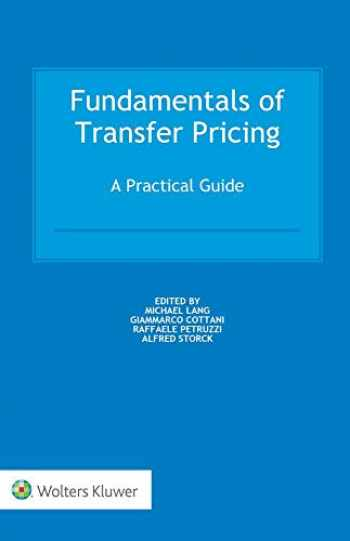 9789041189943-9041189947-Fundamentals of Transfer Pricing: A Practical Guide
