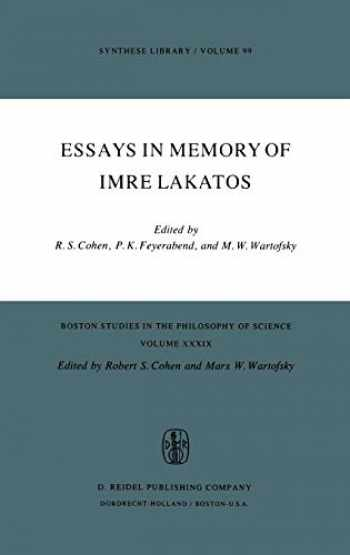 9789027706546-9027706549-Essays in Memory of Imre Lakatos (Boston Studies in the Philosophy and History of Science (39))