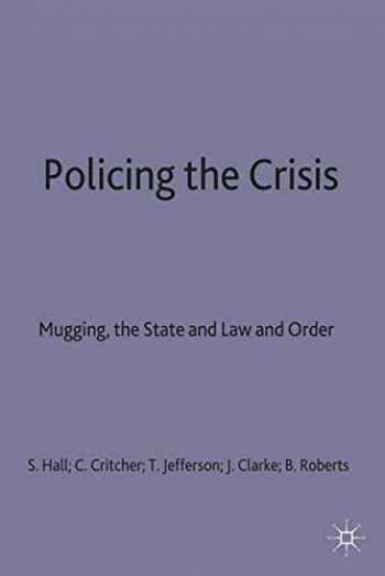 9780333220610-0333220617-Policing the Crisis: Mugging, the State, and Law and Order (Critical Social Studies)