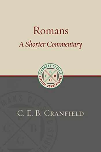 9780802875938-0802875939-Romans: A Shorter Commentary (Eerdmans Classic Biblical Commentaries)