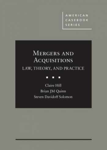 9780314289063-0314289062-Mergers and Acquisitions: Law, Theory, and Practice (American Casebook Series)