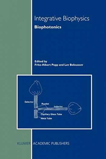 9789048162284-9048162289-Integrative Biophysics: Biophotonics