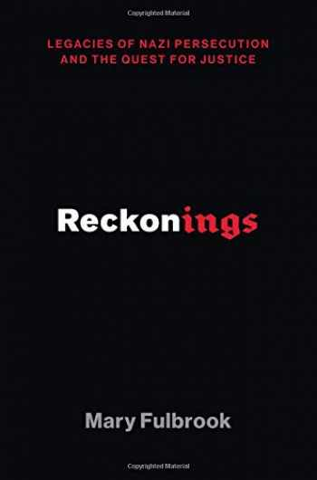 9780190681241-0190681241-Reckonings: Legacies of Nazi Persecution and the Quest for Justice