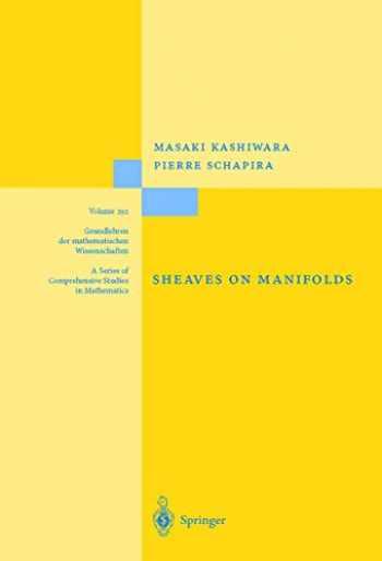 9783540518617-3540518614-Sheaves on Manifolds: With a Short History. «Les débuts de la théorie des faisceaux». By Christian Houzel (Grundlehren der mathematischen Wissenschaften (292))