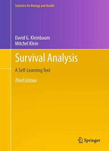 9781441966452-1441966455-Survival Analysis: A Self-Learning Text, Third Edition (Statistics for Biology and Health)