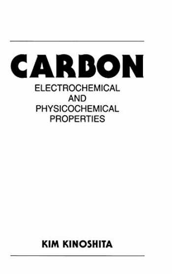 9780471848028-0471848026-Carbon: Electrochemical and Physicochemical Properties