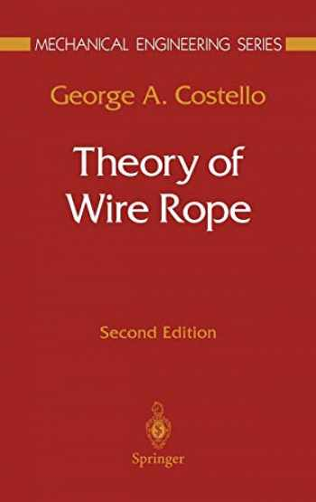 9780387982021-0387982027-Theory of Wire Rope (Mechanical Engineering Series)