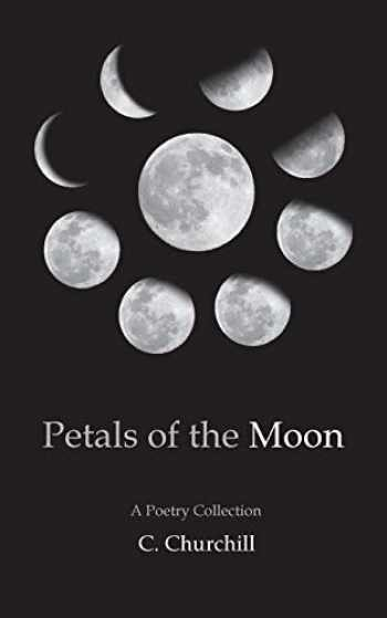 9780578469911-057846991X-Petals of the Moon: A Poetry Collection