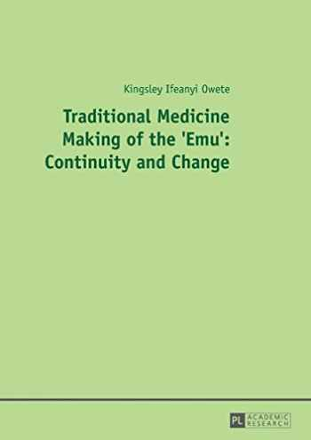 9783631659786-3631659784-Traditional Medicine Making of the 'Emu': Continuity and Change