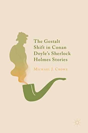 9783319982908-3319982907-The Gestalt Shift in Conan Doyle's Sherlock Holmes Stories