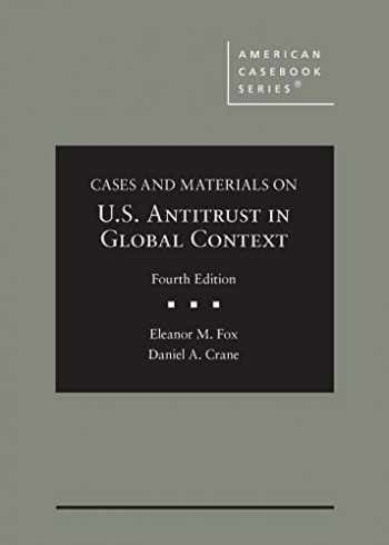 9781640208612-1640208615-Cases and Materials on U.S. Antitrust in Global Context (American Casebook Series)