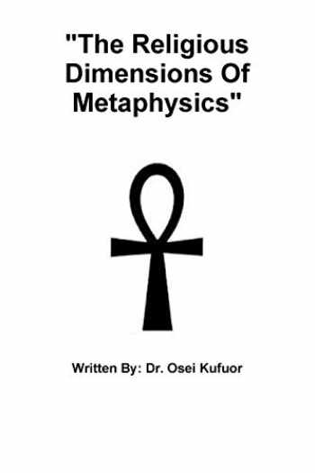 "9781365495212-1365495213-""The Religious Dimensions Of Metaphysics"""