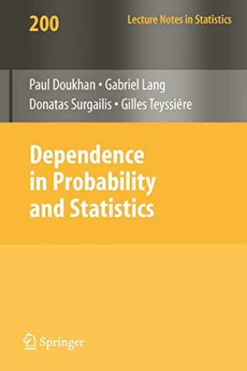 9783642141034-364214103X-Dependence in Probability and Statistics (Lecture Notes in Statistics (200))