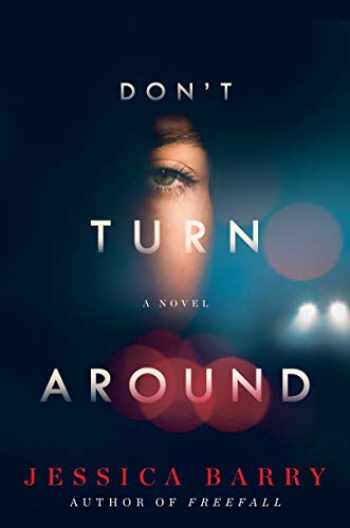9780062874863-0062874861-Don't Turn Around: A Novel